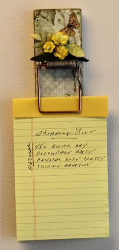 DIY note holder from a mouse trap. Too cute.