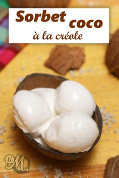 Sorbet Coco, Kitchen Aid Recipes, Cooking Chef, Homemade Ice Cream, Food Plating, Tapas, Nutrition, Panna Cotta, Fruit