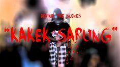 Behind The Scenes - Kakek Sarung.