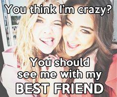 You think I'm crazy