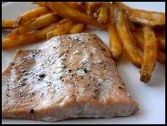 Fresh baked salmon and fries. YUM!