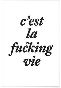 c'est la fucking vie - The True Type - Premium poster