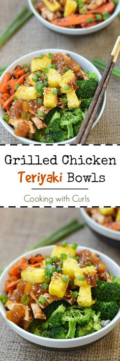 These Grilled Chicken Teriyaki Bowls are loaded with tropical flavors, and the perfect way to get the kids to eat their veggies | cookingwithcurls.com