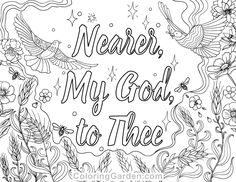 "Free printable ""Nearer, My God, to Thee"" adult coloring page. Download it in PDF format at http://coloringgarden.com/download/nearer-my-god-to-thee-coloring-page/"
