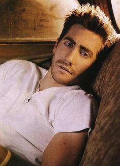 Jake Gyllenhaal...Would thoroughly enjoy him in my home! Ha!