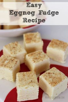 This easy eggnog fudge is the perfect way to enjoy the taste of eggnog without the heaviness of drinking it. A perfect addition to your Christmas cookie trays!.