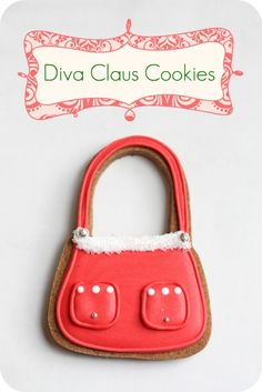Diva Claus cookies for the fashionista in your life ;-)