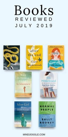 Books reviewed in July 2019, including The Snakes, After the End, The Bookish Life of Nina Hill, The Islanders, The Blue Bistro, Silver Girl, and Normal People. #books #bookreviews #2019books #booklist #bookstoread #reading #amreading #readinglist Book Nerd, Book Club Books, Good Books, The Book, Literary Fiction, Fiction And Nonfiction, Reading Lists, Book Lists, Inspirational Books To Read