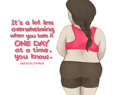 """Arthlete ~ """"It's a lot less overwhelming when you take it one day at a time, you know."""""""