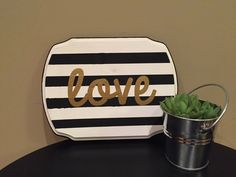 Love striped wood sign by TheColleyShop on Etsy https://www.etsy.com/listing/206601441/love-striped-wood-sign
