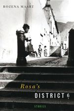 """Rozena Maart, author of Rosa's District 6 was born and raised in District 6 in Cape Town, South Africa and moved to Canada in 1989. Her short story, """"No Rosa, No District Six"""" won the 1992 Journey Prize for Best Short Fiction."""