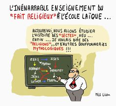 """La caricature du jour : """"Aujourd'hui nous allons étudier l'histoire des sectes..."""" Merci à Miss Lilou"""