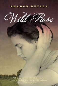 Wild Rose by Sharon Butala.  Wild Rose, an epic story of The West, now long gone, charts Sophie's journey from underloved child in religion-bound rural Quebec, to headstrong young woman to exhausted homesteader to deserted bride and mother to independent businesswoman finding her way in a hostile, if beautiful, landscape.