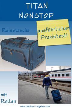 Schöne Reisetasche von Titan im Praxis Test ... Praxis Test, Travel, Dime Bags, Nice Asses