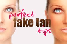 Best Beauty Tips for a Fake Tan - Enjoying a tan without exposing your skin to UV radiation is easy at a salon, but when you're worried about getting a perfect tan at home, you need to follow the right steps for a flawless finish.