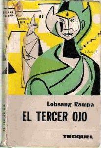 El Tercer Ojo de T. Lobsang Rampa