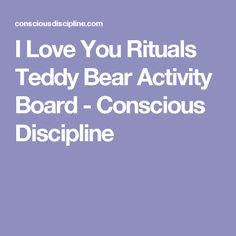 I Love You Rituals Teddy Bear Activity Board - Conscious Discipline