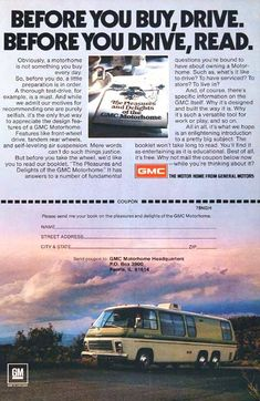 1978 GMC Motor Home original vintage advertisement. Photographed in rich color. Features front wheel drive, tandem rear wheels, and self leveling suspension. Gmc Motorhome, Airstream Trailers, Travel Trailers, Vintage Rv, Organization Station, Tandem, Gas Station, Print Ads, Camper Van