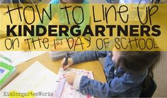 How To Line Up Kindergartners on the First Day of School