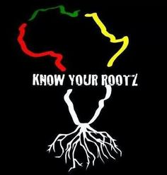 The roots of all people on earth began in Africa. If we realized and accepted this Truth, maybe there would be peace between us.