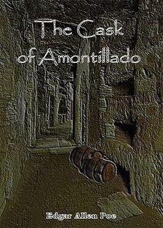 The Cask of Amontillado by Edgar Allan Poe: Short Story Read Edgar Allan Poe, Love Reading, Reading Lists, Book Lists, Great Stories, Short Stories, The Cask Of Amontillado, Cruel Intentions, Reading Stories