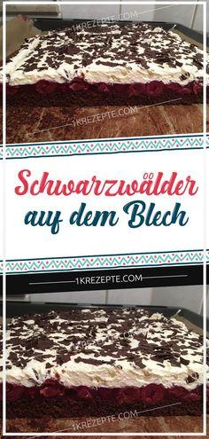 Black forests on the sheet - Rezepte Kuchen - Kuchen Easy Cheesecake Recipes, Easy Smoothie Recipes, Easy Smoothies, Easy Cake Recipes, Cupcake Recipes, Snack Recipes, Simple Recipes, Bakery Cakes, Food Cakes
