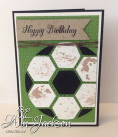 Soccer ball card made with Stampin Up Hexagon punch, Square Lattice embossing folder, Bring on the Cake stamp set & Glorious Grunge stamp set.
