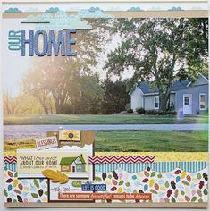 1 big photo.  Home, by Megan Klauer using Bella Blvd