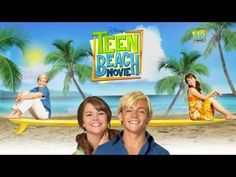 TEEN BEACH MOVIE SONGS!!!