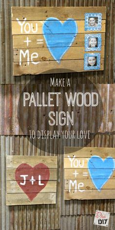 Whats not to like about a pallet wood sign? If youre looking for a reclaimed barn wood look this sign is perfect! Great as a Valentine gift or wall decor! - Easy Diy Home Decor Wood Pallet Signs, Pallet Art, Diy Pallet Projects, Cool Diy Projects, Wood Pallets, Wooden Signs, Wood Projects, Pallet Ideas, Pallet Crafts