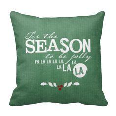 Tis the Season Christmas Quote (Green) Pillow #Christmas #pillows