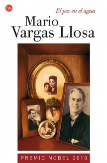 """Mario Vargas Llosa """"El pez en el agua"""" 1993"""
