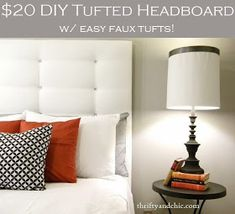 $20 DIY tufted headboard. Super easy to make with the faux tufts and all for under $20!