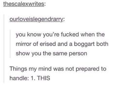 You know you're fucked when the mirror of erised and a boggart both show you the same person. Harry Potter Universal, Harry Potter Fandom, Harry Potter Memes, Hogwarts, Nos4a2, Yer A Wizard Harry, Drarry, Dramione, Mischief Managed