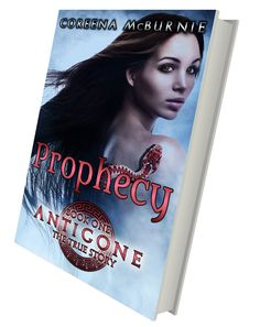Prophecy, Antigone: The True Story, Book 1