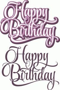 Welcome to the Silhouette Design Store, your source for craft machine cut files, fonts, SVGs, and other digital content for use with the Silhouette CAMEO® and other electronic cutting machines. Happy Birthday Font, Birthday Sentiments, Card Sentiments, Birthday Wishes, Silhouette Images, Silhouette Portrait, Silhouette Design, Birthday Clipart, Silhouette Online Store