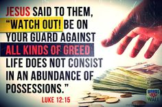 Luke 12:15 #Bible