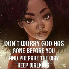 Thank You for going before me oh God Faith Quotes, Bible Quotes, Me Quotes, Godly Quotes, Spiritual Quotes, Positive Quotes, Spiritual Growth, Black Women Quotes, Leadership