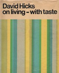 David Hicks on Living - with Taste