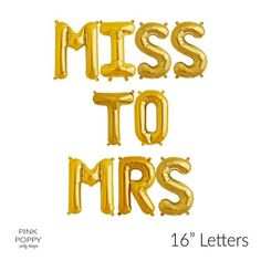 """Gold """"MISS TO MRS"""" Foil Letter Balloons 16"""" -   - Pink Poppy Party Shoppe"""