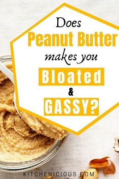 Peanut butter is a tasty treat, but it can sometimes cause gas and bloating. Here are some of the reasons why peanut butter cause bloating and what you can do about it. Non Bloating Foods, Gassy Foods, Foods That Cause Bloating, Foods For Healthy Skin, Most Nutritious Foods, Health Foods, Gut Health, Foods That Help Digestion, Tea For Digestion