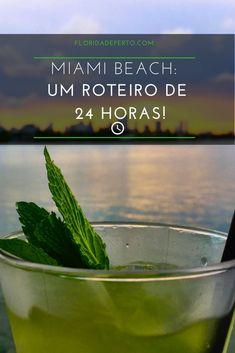 Miami Beach Um roteiro de 24 horas!