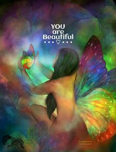 YOU are Beautiful ༺♡༻ [Fabulous art of Carol Cavalaris, Transformation]