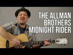 The Allman Brothers - Midnight Rider Guitar Lesson (Chords, Strumming Pattern, Signature Riff) - YouTube