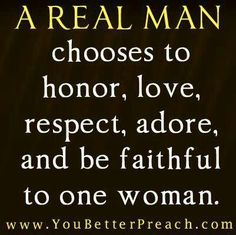 171 Best What Is A Real Man Images Proverbs Quotes Thoughts