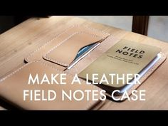 Field Notes Leather Case Template - Build Along Video | MAKESUPPLY