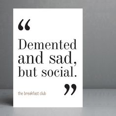 The Breakfast Club Movie Quote. Typography by silvermoonprints, $10.00