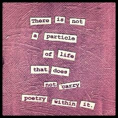 Life is poetry