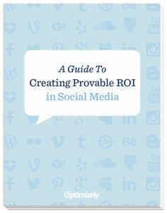 A Guide to Creating Provable #ROI in Social Media #free #eBook