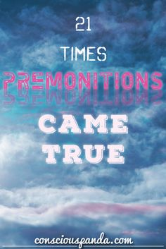 21-times-premonitions-came-true | #Paranormal